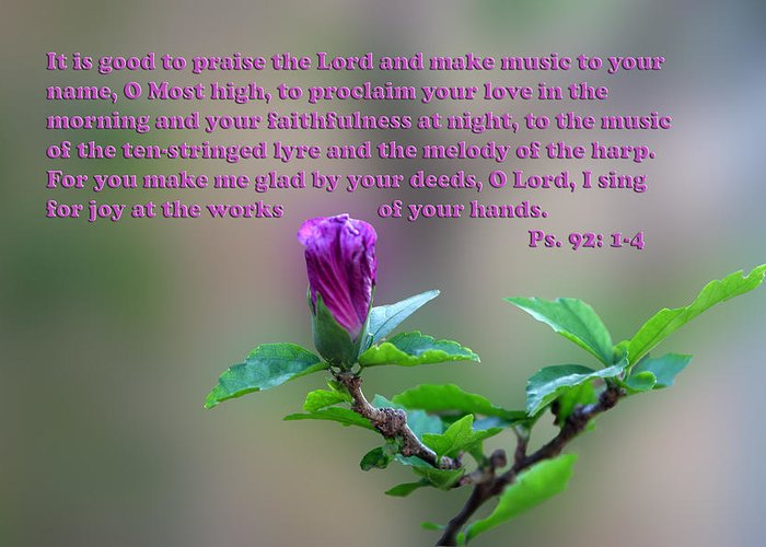 Scripture Greeting Card featuring the photograph Psalms Scripture With Floral Bud by Linda Phelps