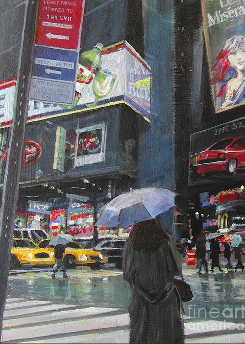 Urban Greeting Card featuring the painting Rainy Day In Times Square by Patti Mollica