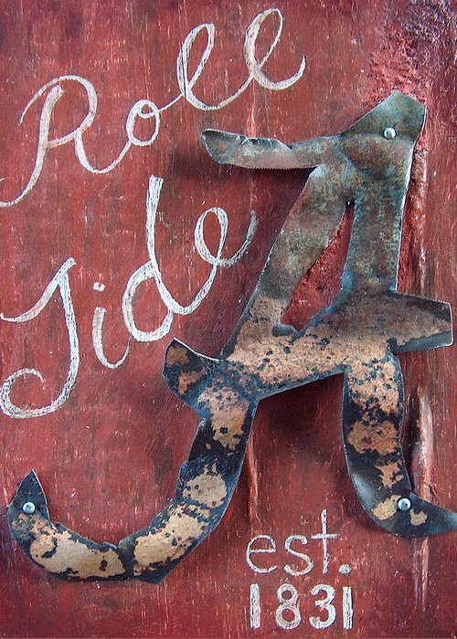 Roll Tide Greeting Card featuring the mixed media Roll Tide by Racquel Morgan