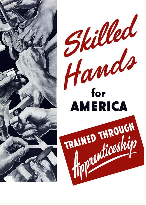 Wpa Greeting Card featuring the digital art Skilled Hands For America by War Is Hell Store