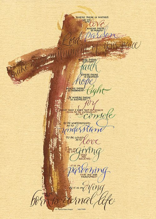 Bible Greeting Card featuring the painting St Francis Peace Prayer by Judy Dodds