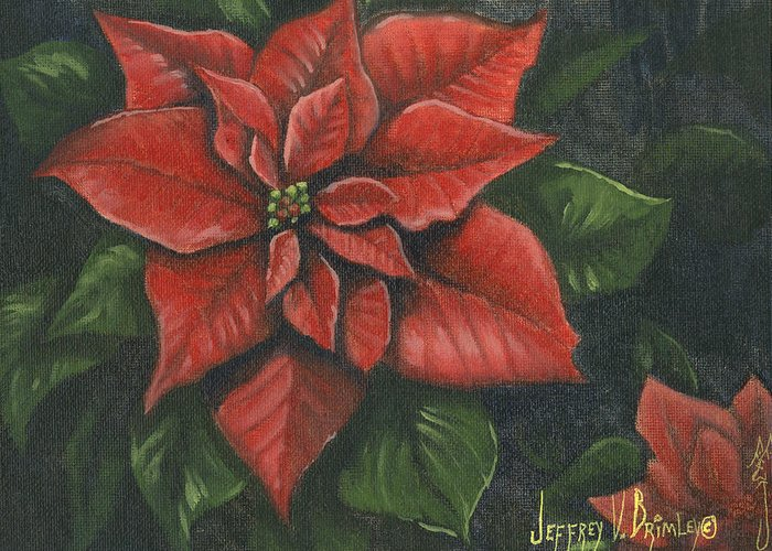 Flower Greeting Card featuring the painting The Christmas Flower by Jeff Brimley