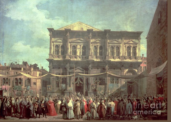 The Doge Visiting The Church And Scuola Di San Rocco Greeting Card featuring the painting The Doge Visiting The Church And Scuola Di San Rocco by Canaletto