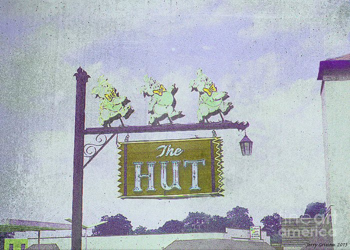 Grunge Technique Greeting Card featuring the painting The Hut Bbq Restaurant Sign by Jerry Grissom