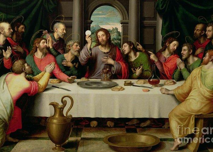 The Last Supper (oil On Panel) By Vicente Juan Macip (juan De Juanes) (c.1510-79) Greeting Card featuring the painting The Last Supper by Vicente Juan Macip