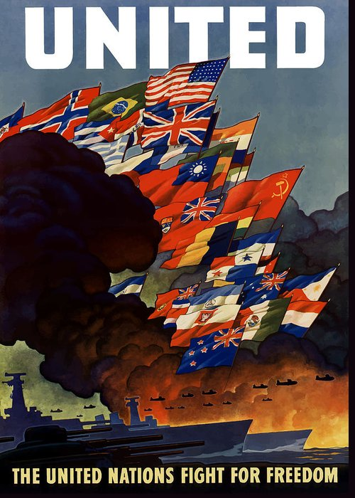 Propaganda Greeting Card featuring the painting The United Nations Fight For Freedom by War Is Hell Store