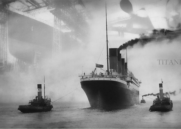 Titanic Greeting Card featuring the photograph Titanic by Chris Cardwell