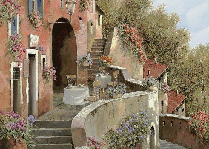 Landscape Greeting Card featuring the painting Un Caffe Al Fresco Sulla Salita by Guido Borelli