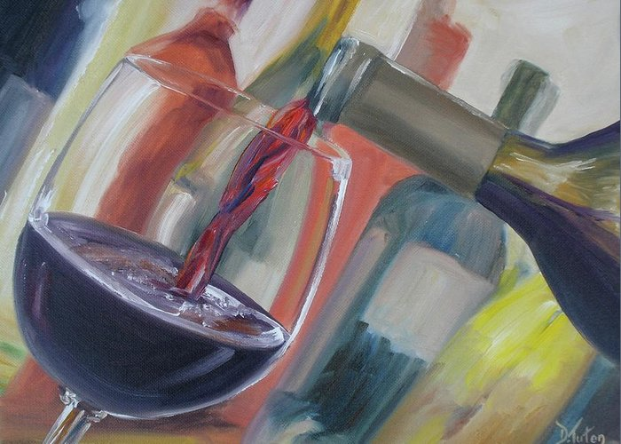 Wine Greeting Card featuring the painting Wine Pour by Donna Tuten