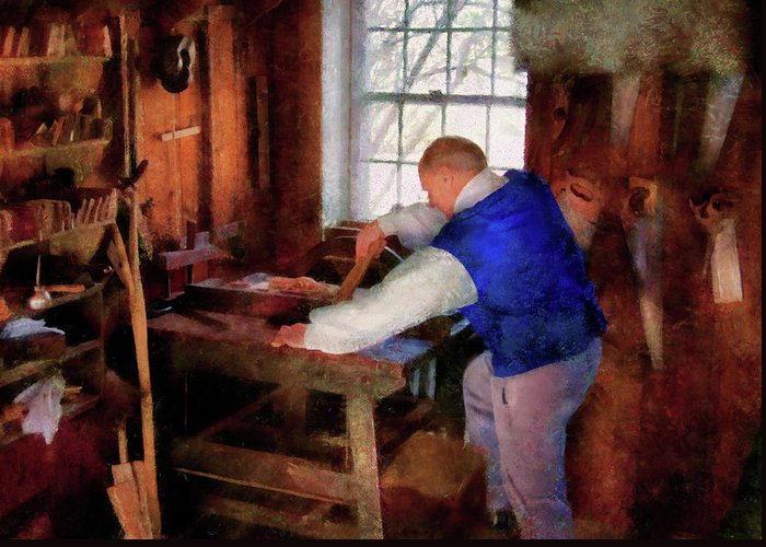 Savad Greeting Card featuring the photograph Woodworker - The Master Carpenter by Mike Savad