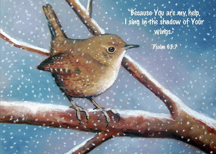 Wren Greeting Card featuring the pastel Wren In Snow With Bible Verse by Joyce Geleynse
