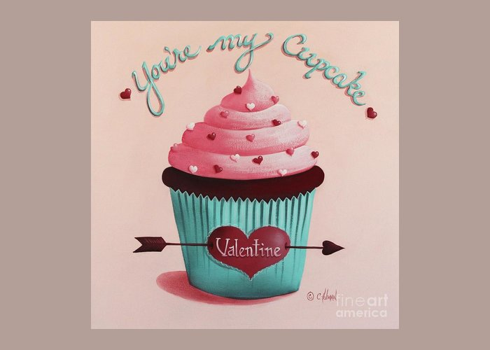 Art Greeting Card featuring the painting You're My Cupcake Valentine by Catherine Holman