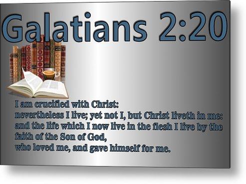Christ Metal Print featuring the digital art Galatians 2 20 by Ricky Jarnagin