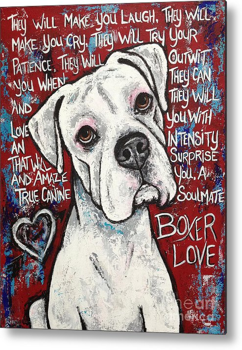 Boxer Metal Print featuring the painting Boxer Love by Stephanie Gerace