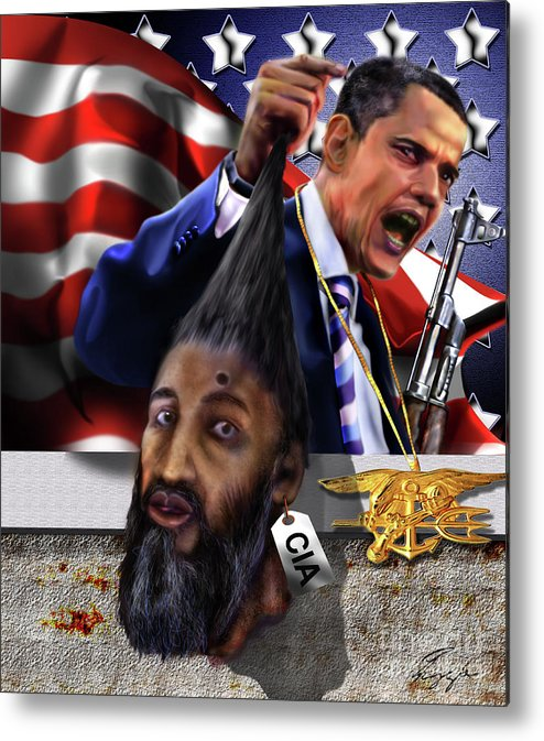 Osama Be Laden Metal Print featuring the painting Manifestation Of Frustration - I Am Commander In Chief - Period - On My Watch - Me And My Boys 1-2 by Reggie Duffie