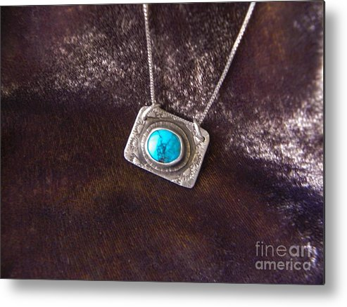 Turquoise Metal Print featuring the jewelry Pendant With Turquoise by Patricia Tierney