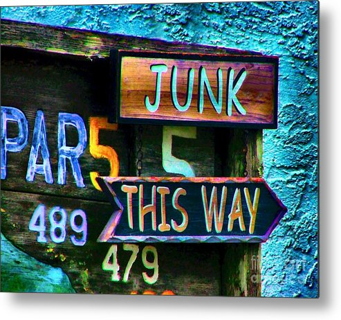 Sign In Florida Metal Print featuring the photograph Junk This Way by Julie Dant