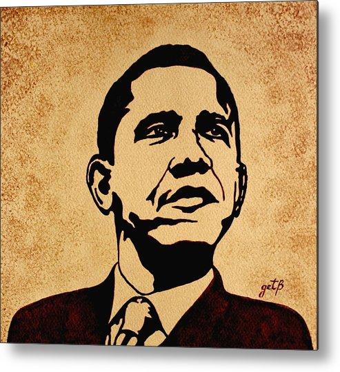 Barack Obama Coffee Painting Pop Art Metal Print featuring the painting Barack Obama Original Coffee Painting by Georgeta Blanaru