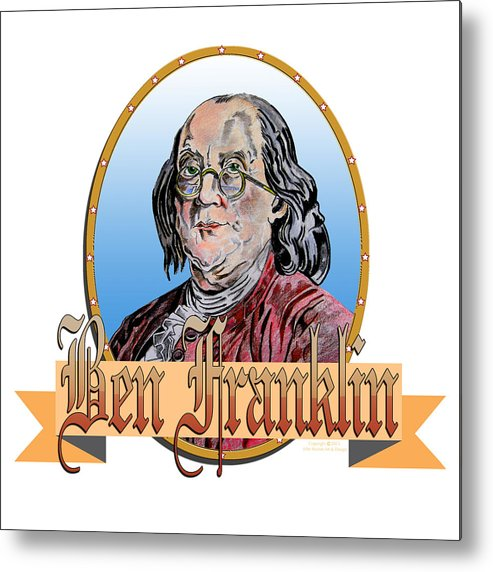 Ben Franklin Metal Print featuring the drawing Ben Franklin by John Keaton