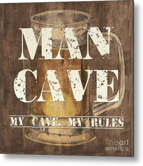 Man Metal Print featuring the painting Man Cave My Cave My Rules by Debbie DeWitt