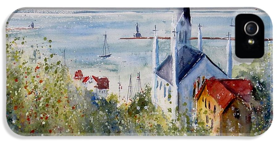 Mackinac Island IPhone 5 / 5s Case featuring the painting Bluff View St. Annes Mackinac Island by Sandra Strohschein