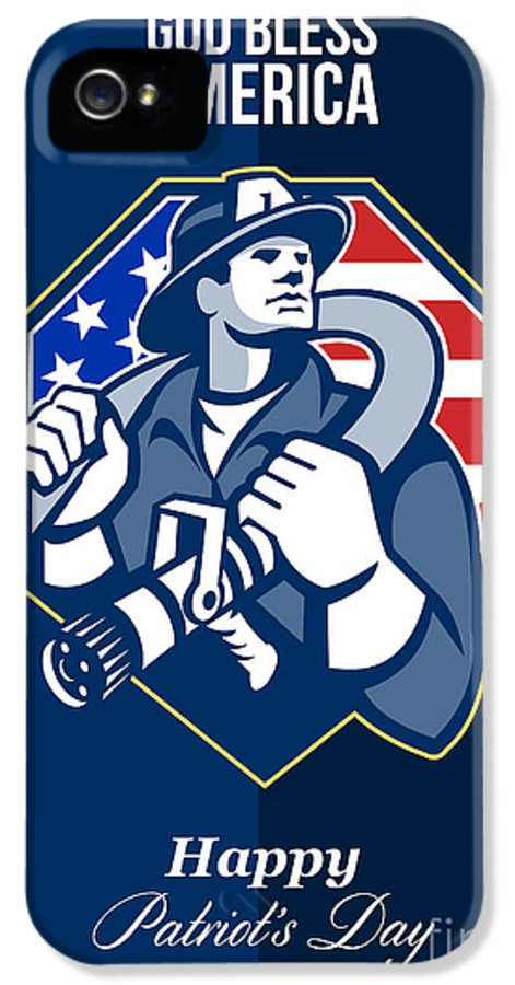 Fireman IPhone 5 / 5s Case featuring the digital art Happy Patriots Day God Bless America Retro by Aloysius Patrimonio