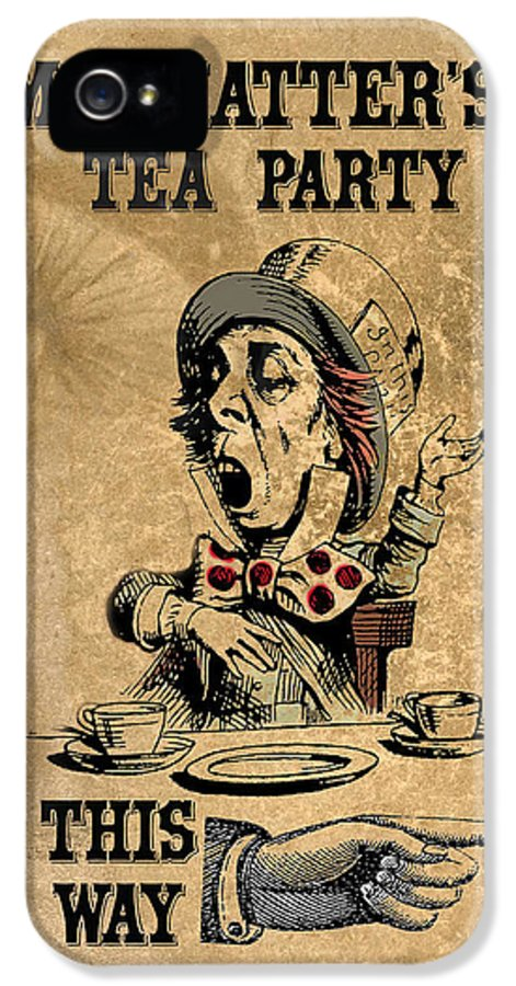 Mad Hatter IPhone 5 / 5s Case featuring the digital art Mad Hatters Tea Party by Greg Sharpe