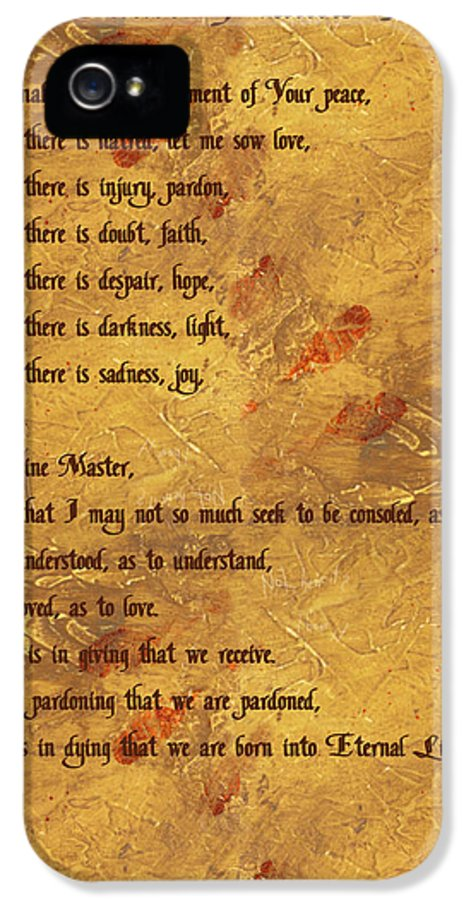 St IPhone 5 / 5s Case featuring the digital art The Saint Francis Prayer by Philip Ralley