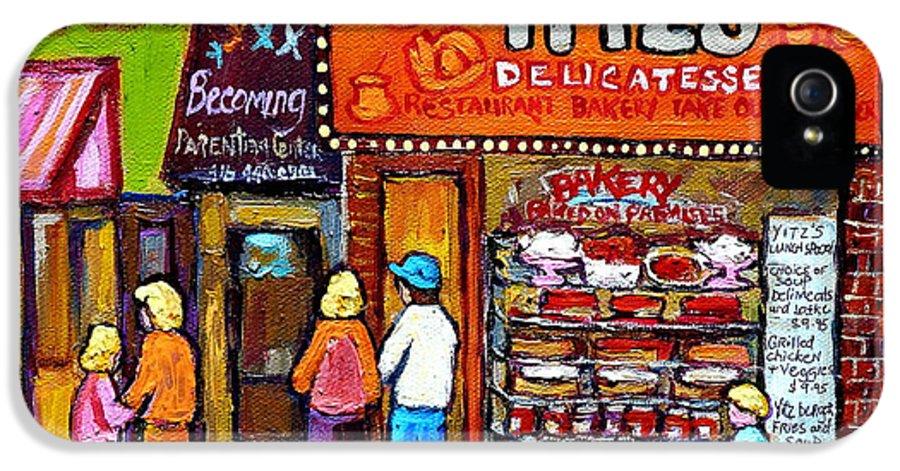 Yitzs IPhone 5 / 5s Case featuring the painting Yitzs Deli Toronto Restaurants Cafe Scenes Paintings Of Toronto Landmark City Scenes Carole Spandau by Carole Spandau
