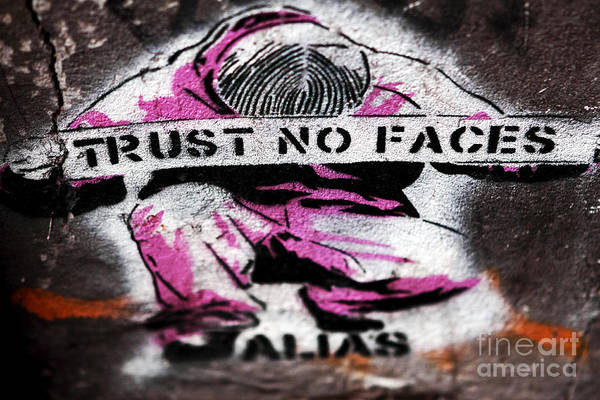 Trust No Faces Poster featuring the photograph Trust No Faces by John Rizzuto