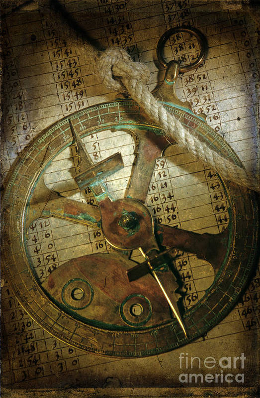 Traveller Round The World Voyage A Journey To Travel Time Boating Boat Nautical Naval Navigable Travel Navigator Navigation Ship Astronomy Old Ancient Typical Historic Historical Discovery Rope The Past Poster featuring the photograph Historical Navigation by Bernard Jaubert