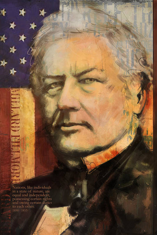 Millard Fillmore Poster featuring the painting Millard Fillmore by Corporate Art Task Force