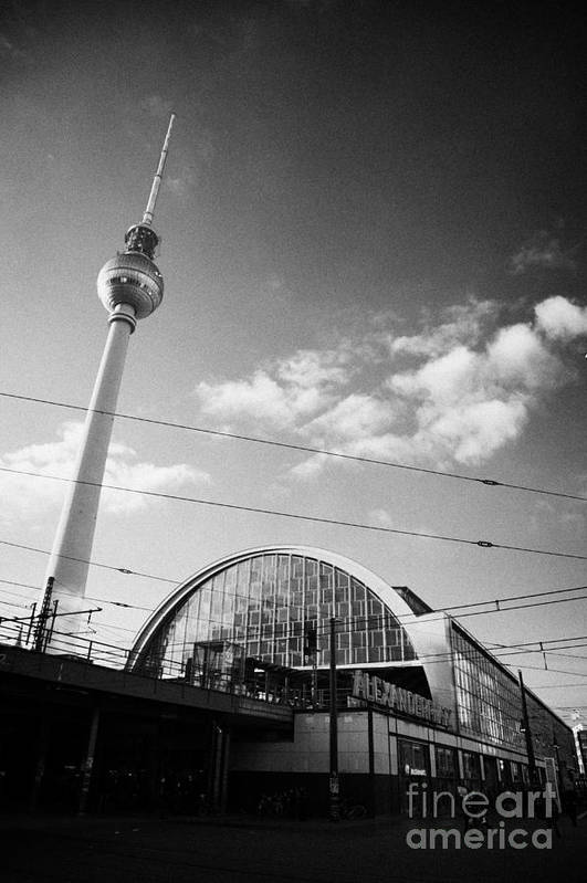 Berlin Poster featuring the photograph berliner fernsehturm Berlin TV tower symbol of east berlin and the Alexanderplatz railway station by Joe Fox