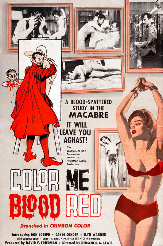 1960s Movies Poster featuring the photograph Color Me Blood Red, Gordon Oas-heim by Everett
