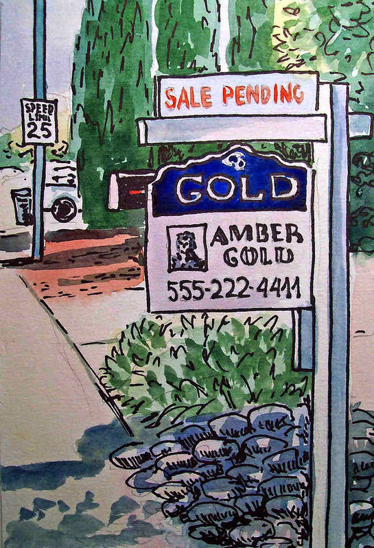 Real Estate Sign Poster featuring the painting Sold Sketchbook Project Down My Street by Irina Sztukowski