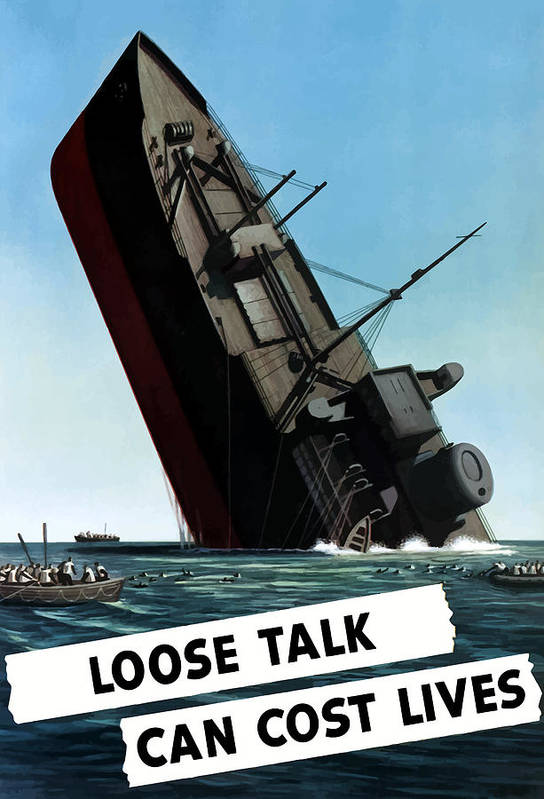 Loose Lips Poster featuring the painting Loose Talk Can Cost Lives by War Is Hell Store