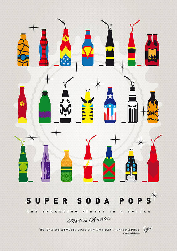 Superheroes Poster featuring the digital art My Super Soda Pops No-00 by Chungkong Art