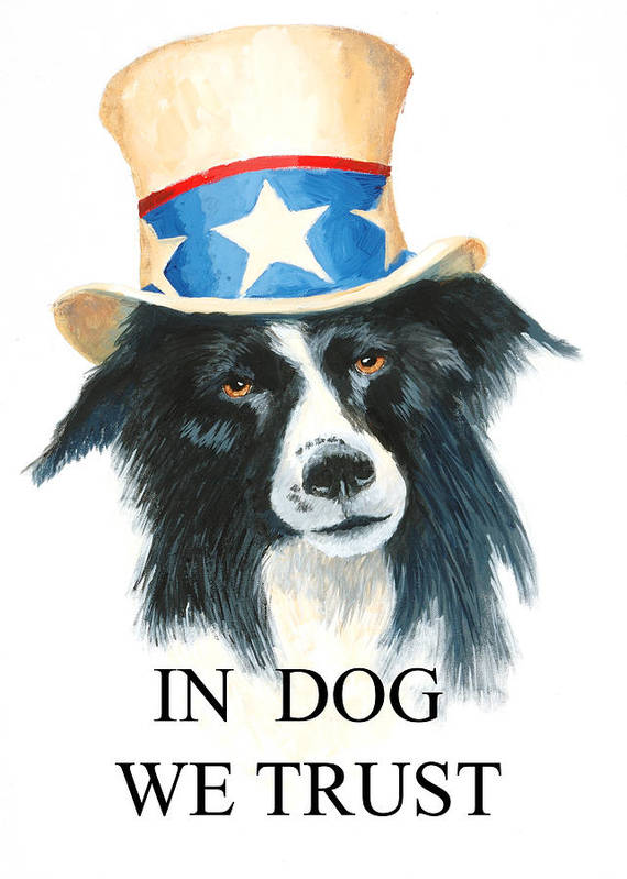 Dog Poster featuring the painting In Dog We Trust Greeting Card by Jerry McElroy