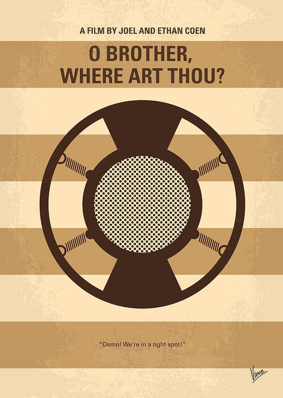 O Poster featuring the digital art No055 My O Brother Where Art Thou Minimal Movie Poster by Chungkong Art