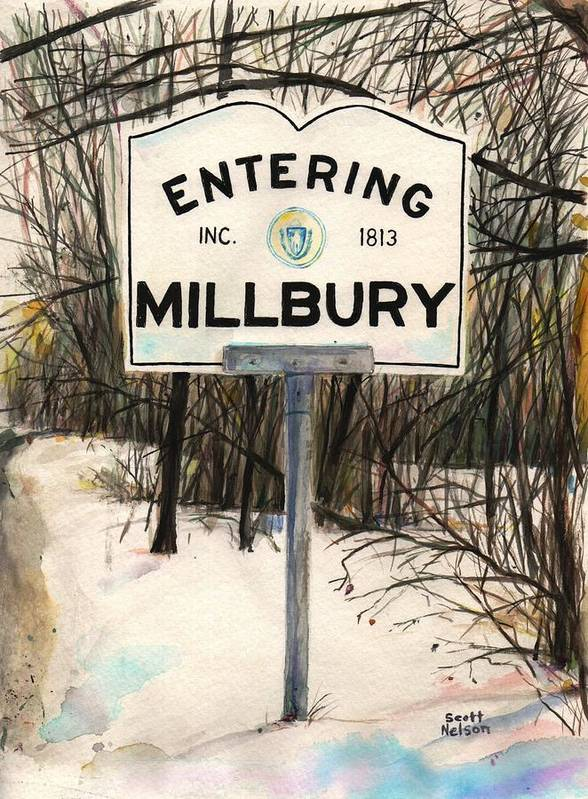 Millbury Poster featuring the painting Entering Millbury by Scott Nelson