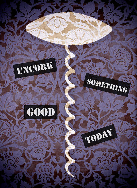 Frank Tschakert Poster featuring the painting Uncork Something Good Today by Frank Tschakert