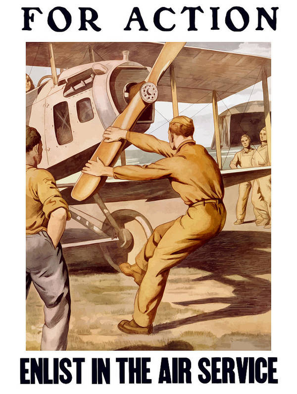 Air Force Poster featuring the painting Enlist In The Air Service by War Is Hell Store