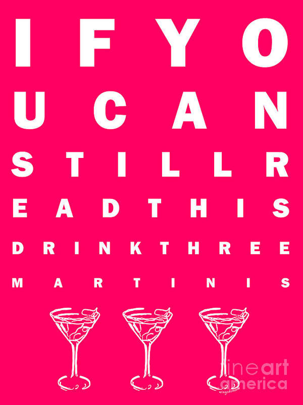 Eye Chart Poster featuring the photograph Eye Exam Chart - If You Can Read This Drink Three Martinis - Pink by Wingsdomain Art and Photography