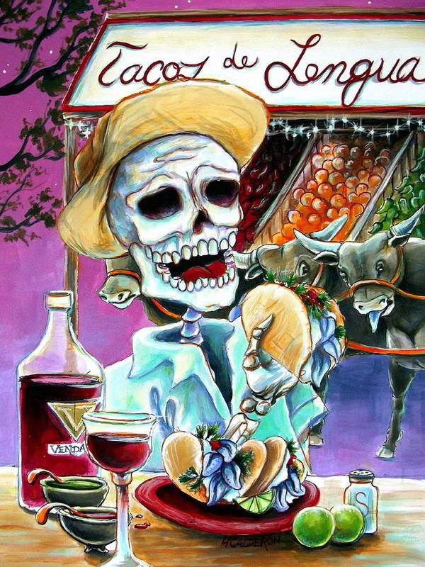 Day Of The Dead Art Poster featuring the painting Tacos De Lengua by Heather Calderon