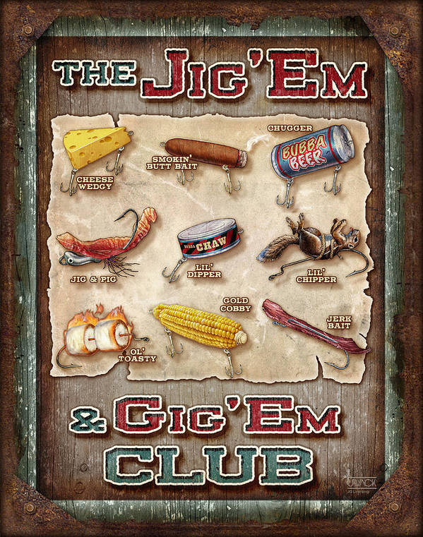 Fishing Poster featuring the painting Jig' Em Gig' Em by JQ Licensing