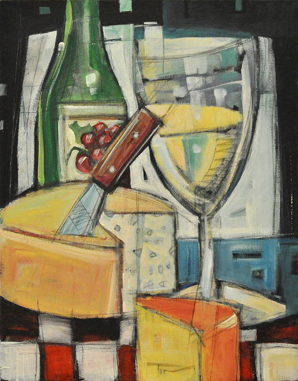 Wine Poster featuring the painting White Wine And Cheese by Tim Nyberg