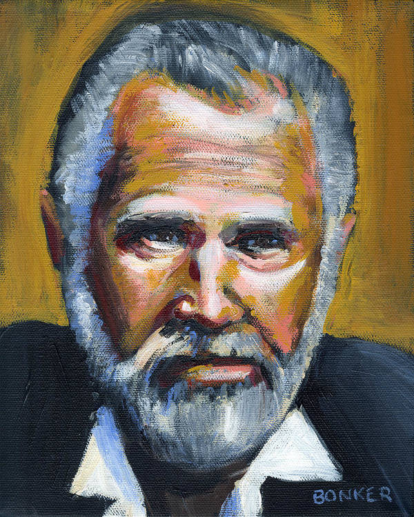 Portrait Poster featuring the painting The Most Interesting Man In The World by Buffalo Bonker