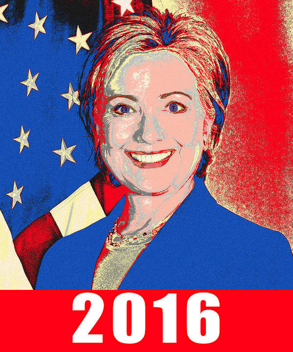 Hillary Clinton Poster featuring the photograph Hillary 2016 by Scarebaby Design