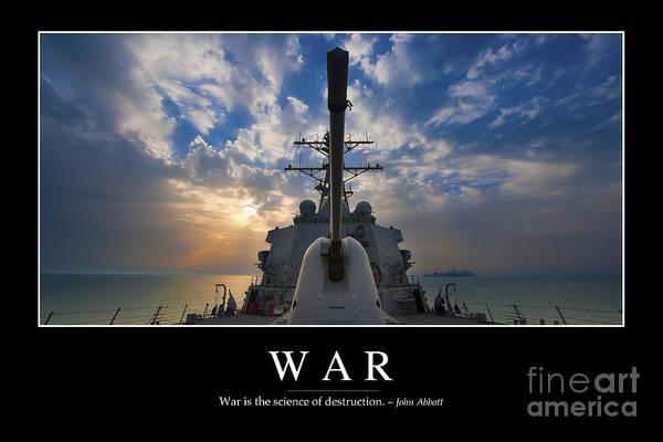Motivation Poster featuring the photograph War Inspirational Quote by Stocktrek Images