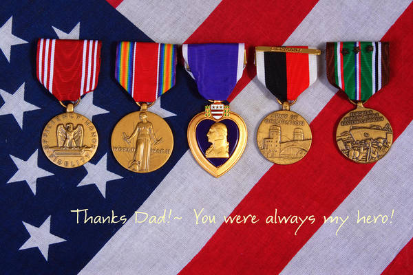 . American Medals Poster featuring the photograph Thanks Dad - You Were Always My Hero by James BO Insogna